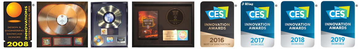 VERIFIED seal and CES Innovation Award 2008, 2016, 2017, 2018, 2019 gold and platinum records, Velveteen Rabbit